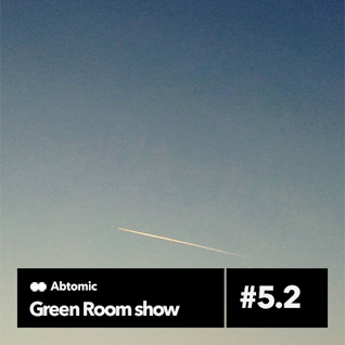 Green Room show #5.2 | Paranoise web Radio