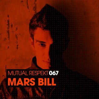 Mutual Respekt 067 with Mars Bill