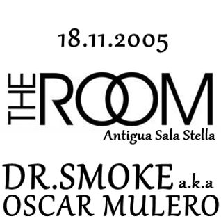Dr.Smoke a.k.a Oscar Mulero - Live @ The Room, Antigua sala Stella, Madrid (18.11.2005)