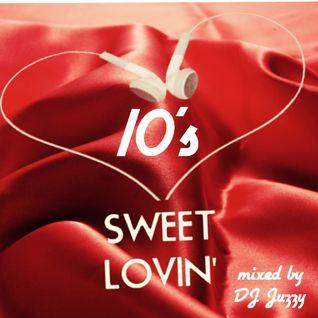 Sweet Lovin' 10's
