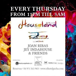 12 June 2014: 'Houseland Weekly Sessions' by Jey Indahouse (recorded live at El Hotel Pacha, Ibiza)