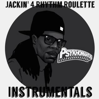 Jackin' 4 Rhythm Roulette Instrumentals