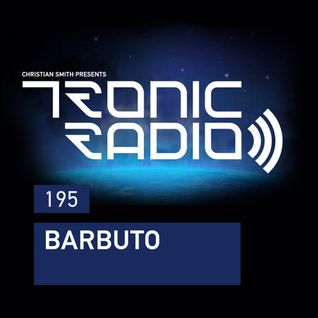 Tronic Podcast 195 with Barbuto
