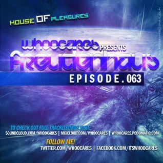WhoOCares - Freudenhaus Episode 063