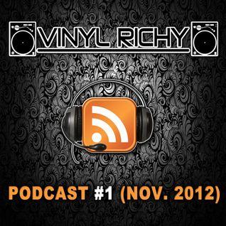 Vinyl Richy - Podcast #1 (NOV. 2012)