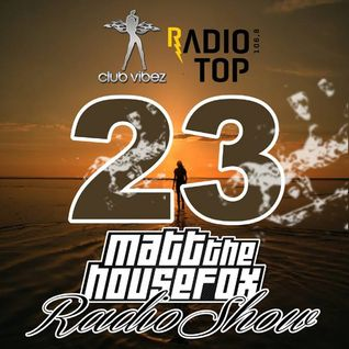 MATT THE HOUSE FOX radio show @ clubvibez EPISODE 023