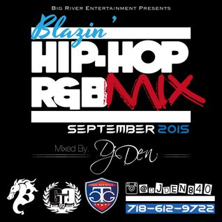 DJ DEN - BLAZIN' HIP-HOP R&B MIX SEPT. 2015