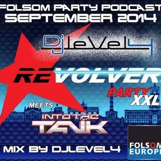 Folsom Party Podcast September 2014 - Dj LeVeL 4