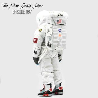 The Future Beats Show 067 + @Haan_808 interview