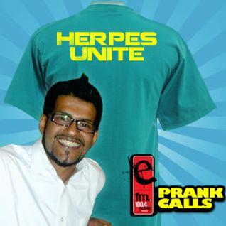 Herpes Unite - E FM Prank Call