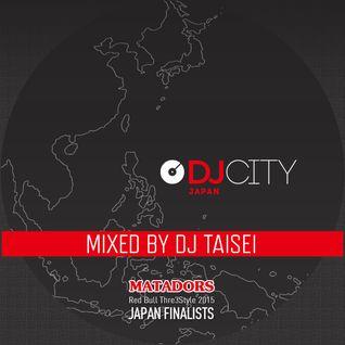 DJ TAISEI - DJcity Japan MATADORS - Sep. 17, 2015