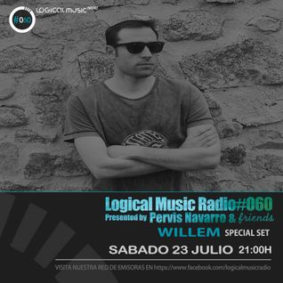 Logical Music Radio by Pervis Navarro & Friends #060 - Willem