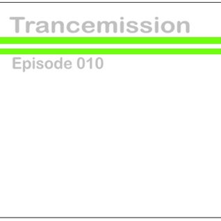 Trancemission Episode 010
