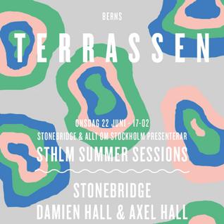 StoneBridge Live Berns Terrace Stockholm June 22, 2016
