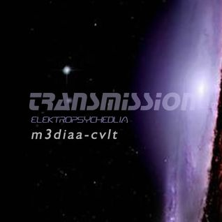 "m3diaa-cvlt podcast ""Transmission"" 5/30/2015"