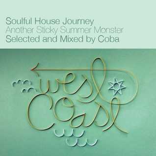 Soulful House Journey *Another Sticky Summer Monster