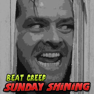 Beat Creep - Sunday Shining