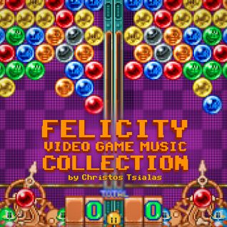 """Video Game Music Collection: """"Felicity"""""""