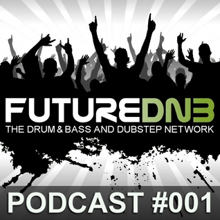 Futurednb Drum'n'Bass Podcast #001