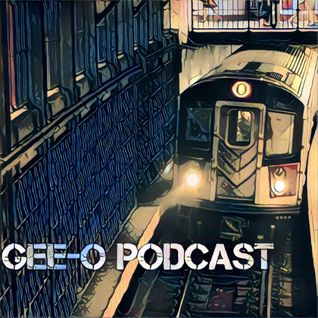 Gee-O Podcast 83116