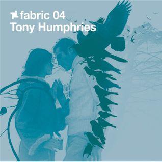 fabric 04: Tony Humphries 30 Min Radio Mix