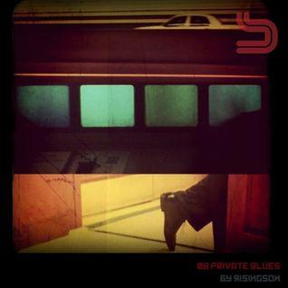 Soundscape zero eight: Private Blues by Risingson