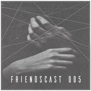 viperflo - Friendscast 005