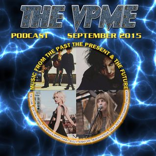 The Von Pip Musical Express Podcast - September 2015