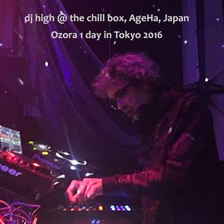 dj high @ The Chill Box, AgeHa, Ozora 1 day in Tokyo