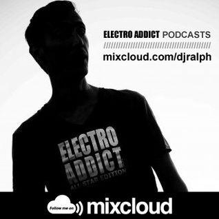 DJ Ralph Podcast - Electro Addict N°56