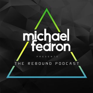 #012 The Rebound Podcast with Michael Fearon