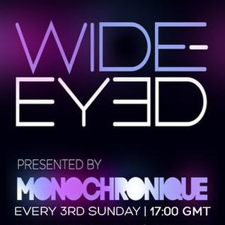 Monochronique - Wide-eyed 067 (17 July 2016) on TM Radio