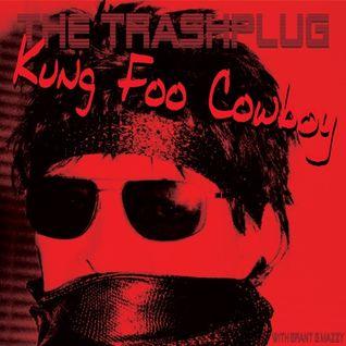 *THE TRASHPLUG* - presents 'Kung Foo Cowboy' A Tribute To Alan Vega 22-07-2016