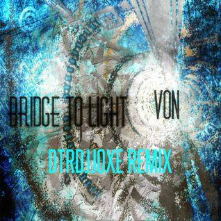 Bridge To Light Von Dtrdjjoxe remix