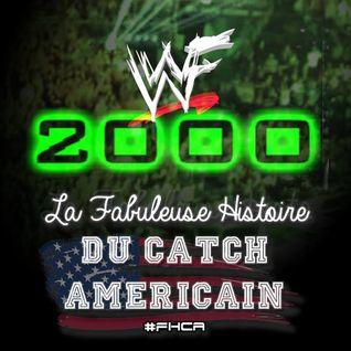 La Fabuleuse Histoire du Catch Américain - 013 La WWF en 2000
