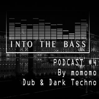 Into The Bass Podcast #4 Dubby Techno by momomo