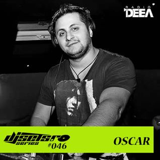 Djsets.ro series (exclusive mix) - episode 046 - Oscar