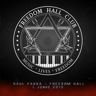 June 2013 @ TECHNO HEROES Vol.5 @ RAUL PARRA live at FREEDOM HALL - Almendrajejo