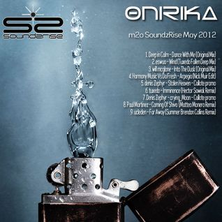 Onirika @ m2o - soundzrise / 09.may.12