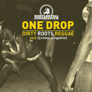 Dirty Roots Reggae Vol 7 ( 5+ hours megamix)