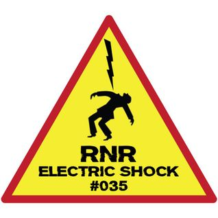 RNR - Electric Shock #035 (April-May '15)