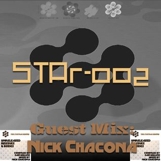 STAr-002 Hosted by GM Dan w/ Guest Mix from NICK CHACONA