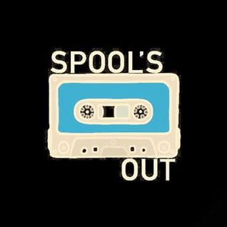 Spool's Out Radio - 22nd August 2016