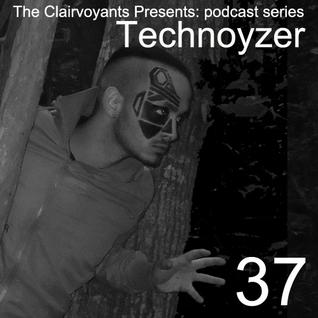The Clairvoyants Presents - 37 Technoyzer