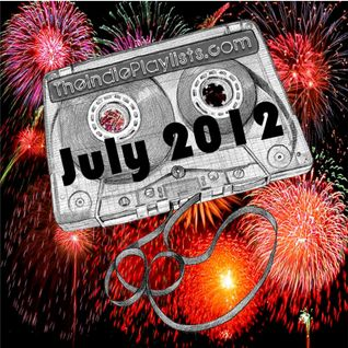 July 2012 TheIndiePlaylists.com