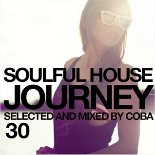 Soulful House Journey 30