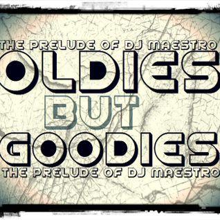 DJ MAESTRO - OLDIES BUT GOODIES (60's & 70's Music)