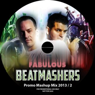 The Fabulous Beatmashers™ Promo-Mashup-Mega-Mix-2013-PT.2