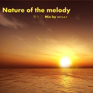 Nature of the melody