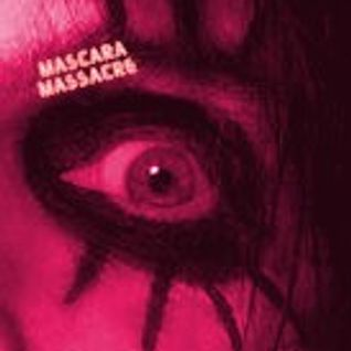 MASCARA MASSACRE: Another Nod To The Glam Rock Era (creepy edition)